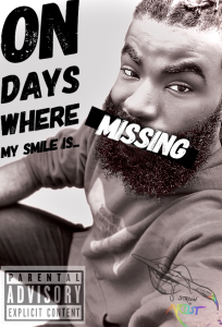 on days where my smile is missing (show)