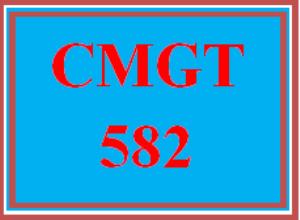 CMGT 582 Entire Course | eBooks | Education