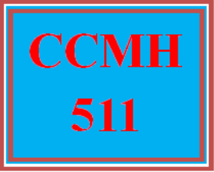 ccmh 511 wk 4 discussion - self-assessment