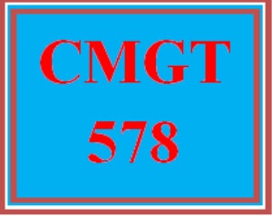 CMGT 578 All Discussions | eBooks | Education
