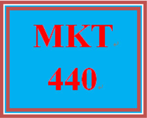 MKT 440 Wk 4 Discussion | eBooks | Education