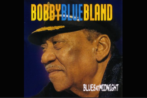 A Tribute To The Legendary BOBBY BLUE BLAND HD MIXXSHOW 11-2020 | Music | Blues
