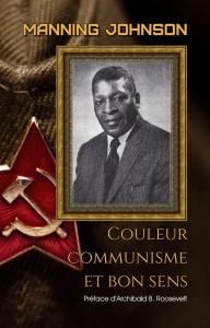 Couleur, communisme et bon sens, par Manning Johnson | eBooks | Non-Fiction