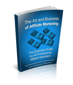 the art and business of affiliate marketing