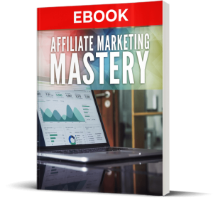 affiliate marketing mastery 2.0 version