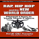 Rap, Hip-Hop & the New World Order 2020 eBook | eBooks | Social Science