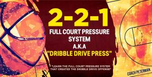 "2-2-1 Full Court Pressure System a.k.a. ""Dribble Drive Offense Press"" | eBooks | Sports"