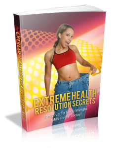 Extreme Health Resolution Secrets | Other Files | Everything Else