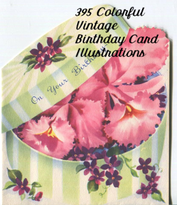 395 full color, lg. vintage birthday cards