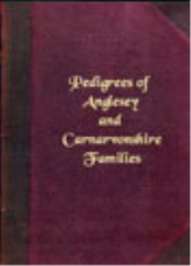 Pedigrees of Anglesey and Carnarvonshire Families | eBooks | Reference
