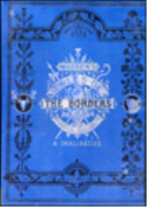 tales of the borders & scotland, historical, traditional & imaginative. vol. 3