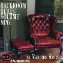 Backroom Blues Vol. Nine | Music | Blues