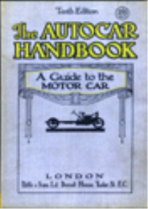 the autocar handbook tenth edition a guide to the motor car.