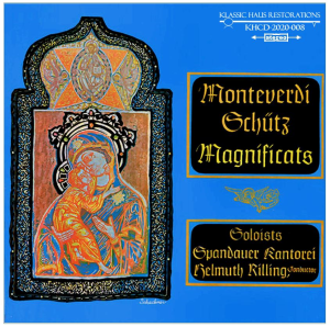 Monteverdi & Schütz: Magnificats - Spandauer Kantorei conducted by Helmuth Rilling | Music | Classical