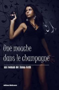 Une mouche dans le champagne de Anna Celli | eBooks | True Crime