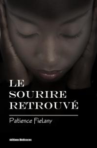 Le sourire retrouvé, par Patience Fiélany | eBooks | Fiction