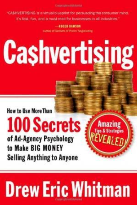 First Additional product image for - Ca$hvertising: How To Use More Than 100 Secrets Of Ad-Agency Psychology To Make Big Money Selling Anything To Anyone
