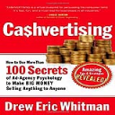Ca$hvertising: How To Use More Than 100 Secrets Of Ad-Agency Psychology To Make Big Money Selling Anything To Anyone | eBooks | Business and Money