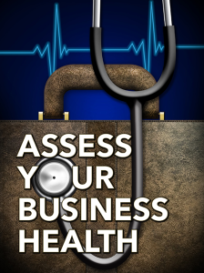 Assess Your Business Health Special Report | eBooks | Business and Money