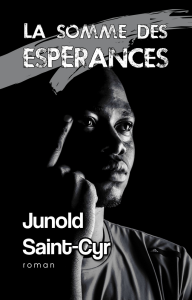 La somme des espérances, par Junold Saint-Cyr | eBooks | Fiction