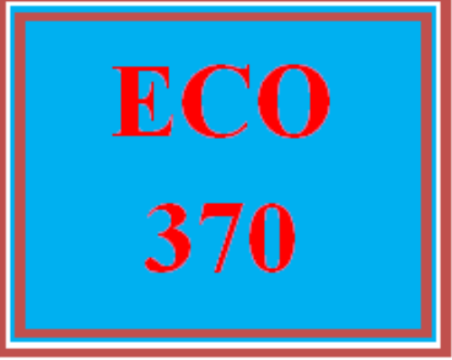First Additional product image for - ECO 370 Wk 2 - Environmental and Economic Impact Assessment
