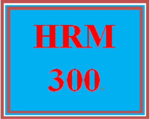hrm 300t wk 1 - apply: week 1 apply assignment