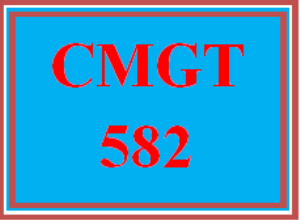 CMGT 582 All Discussions | eBooks | Education