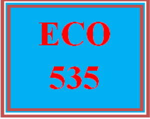 eco 535 wk 1 discussion - economics and policy