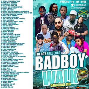 dj roy presents bad boy walk dancehall mix [dec 2020]
