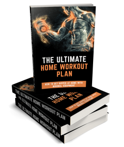 the ultimate home workout plan - how to get ripped at home with little to no equipment
