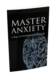 Master Anxiety 2021: 5 Steps To FInd Balance In Your Life | eBooks | Self Help
