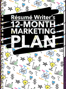resume writer's 12-month marketing plan
