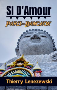 SI D'Amour Paris-Bangkok, par Thierry Lenezewski | eBooks | Fiction