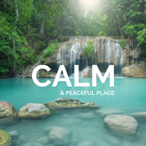 Calm & Peaceful Place | Music | Instrumental
