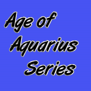 Age of Aquarius Series | Movies and Videos | Religion and Spirituality