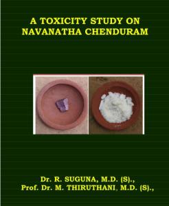 A Toxicity Study On Navanatha Chenduram | eBooks | Medical