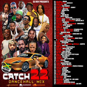 dj roy catch 22 dancehall mix [feb 2021]
