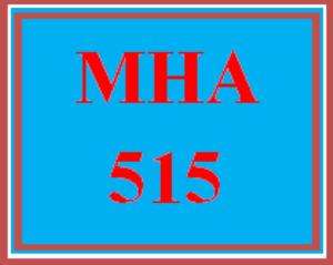 mha 515 week 4 assignment: elevator speech