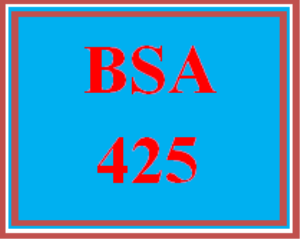 BSA 425 All Discussions   eBooks   Education