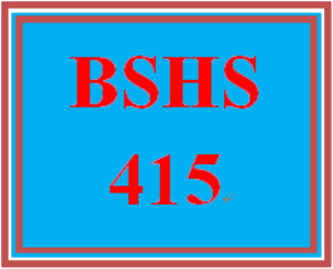 BSHS 415 Wk 15 Discussion - Title | eBooks | Education