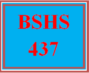 BSHS 437 All Discussions | eBooks | Education
