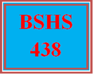 BSHS 438 Wk 1 Discussion   eBooks   Education
