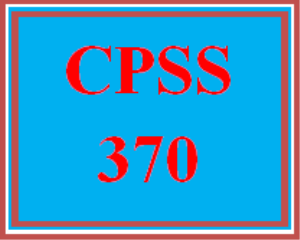 CPSS 370 Wk 4 - Discussion | eBooks | Education