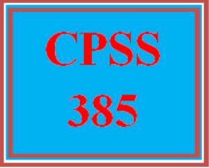 CPSS 385 Wk 1 - Discussion | eBooks | Education