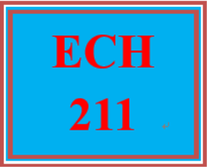 ECH 211 All Discussions | eBooks | Education
