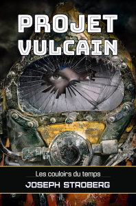 Projet Vulcain, par Joseph Stroberg | eBooks | Science Fiction