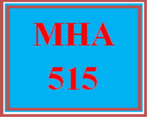 mha 515 week 4 discussion board