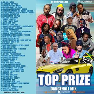 dj roy presents top prize dancehall mix [feb 2021]