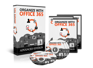 organize with office 365 advanced: video training course