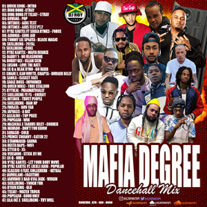 dj roy presents mafia degree dancehall mix [feb 2021]